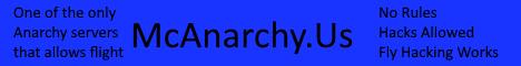 ~ McAnarchy ~ No Rules ~ Hacks Allowed ~ Flight Works ~