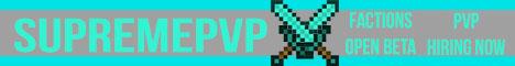 SupremePvP! - Open Beta - Hiring - FactionsPvP