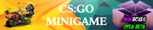 MiniBoxes | CS:GO | Fallout Closed Beta | Eggwars