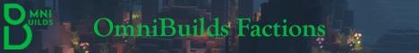 OmniBuilds Factions