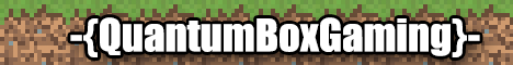 -{QuantumBoxGaming}- The 1.7.10 Pack Server