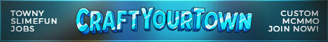 CraftYourTown | Towny | Jobs | mcMMO | Slimefun | Dungeons
