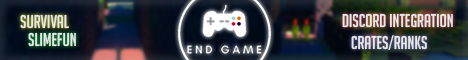 End Game Beta [Discord Integrated] [Survival]