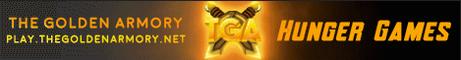 The Golden Armory Server - [HungerGames][OITB][KITPVP][CREATIVE][SURVIVAL] Server IP: play.thegoldenarmory.net