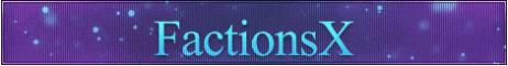 FactionsX