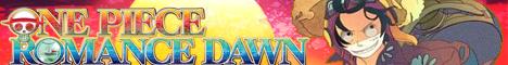 ||  OPRD  ||  One Piece Romance Dawn ||