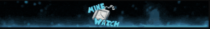 MineWatch