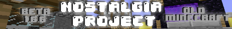 NOSTALGIA PROJECT OLD MINECRAFT [BETA 1.6.6] UP 24/7