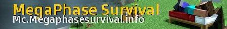 MegaPhase Survival