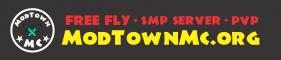 ModTownMC [Free Fly] [SMP] [PVP] [Ranks] [Perks]