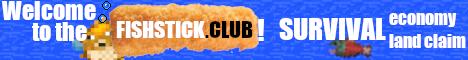 The Fishstick Club 1.13.2 Survival