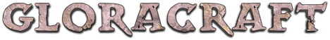 ¤¸¸.•´¯`•¸¸.•..>> Gloracraft, the Second Age