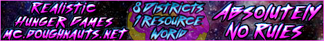 Doughnaut's Survival Games! 8 Districts - 1 shared resource world - Raiding/PvP Allowed! Server Discord and twitch stream!