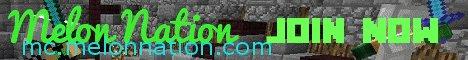 Melon Nation Network! MC Version 1.9 - 1.12.2