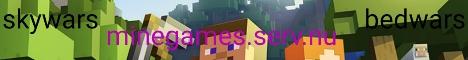 Minegames.serv.nu[Factions][Skywars][Bedwars][BossWorld[Ctf][Mobarena][Tntrun][