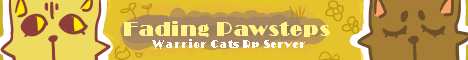 Fading Pawsteps Warrior Cats Roleplay Server
