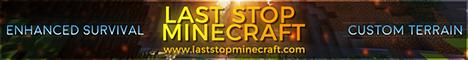 Last Stop Minecraft