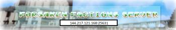 The Forsaken Faction Server (Renewed!)