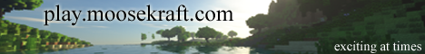 Play.MooseKraft.Com - Multi-world SMP, custom world gen, Creative, Factions, SkyBlock