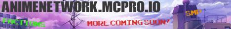 AnimeNetwork.mcpro.io--NEED STAFF---