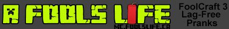 A Fools Life: FOOLCRAFT 3 SURVIVAL SERVER!!!