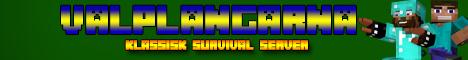Valplangare Surivival SWE/ENG [NOW OPEN]