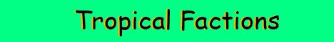 Tropical Mc | Need Staff | Custom Enchants | Drop Parties | AH | More...