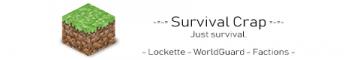 -=-= Survival Crap =-=-