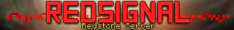 Redsignal Redstone Server [24/7][WorldEdit][FreeBuild]
