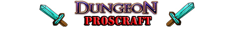 ProsCraft-New Dungeon