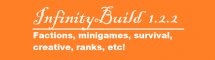 InfinityBuild Minecraft Server! Building Ranks - Survival - Factions and MiniGames!