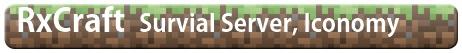RxCraft (Dead Server)