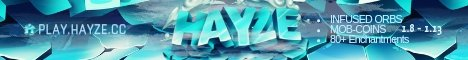 Hayze (( Factions + Skyblock ))