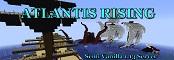 Atlantis Rising Semi-Vanilla