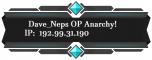 Dave_Neps OP Anarchy Server