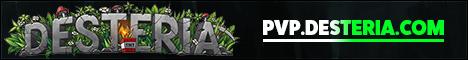 ★ Desteria #1 Factions server since #1988 ★