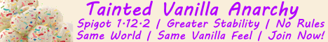 Tainted Vanilla Anarchy | Spigot 1.12.2 | No Rules | Same World