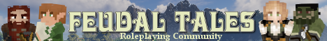 Feudal Tales: Roleplaying Server