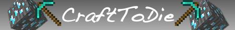 CraftToDie Faction Server