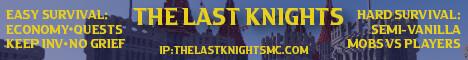 ..The Last Knights [1.17]| Easy survival | Keep Inv | No grief | Back on death | Quests | Economy [Hard semi-vanilla server]