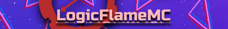 LogicFlame Server [ 1.8 l 1.15.2 ] Enjoy the Network and the Events!!!