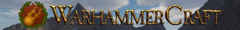 WarhammerCraft - The Unofficial Server