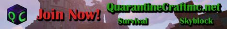 Quarantine Craft [Survival and Skyblock!]