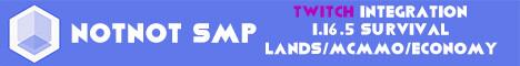NotNot Twitch SMP [1.17] ❤️ [ - Survival- ] ❤️   Claim Land 🛕   McMMO 🛡️   Twitch Integration 🎒   Amazing Community ❤️