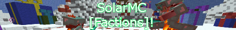 SolarMC! -> [Factions] [Ranks] and more!
