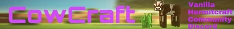 CowCraft {Hermitecraft-like} {Whitelist} {Community projects/builds} {Events} {Semi-Vanilla} {1.17}
