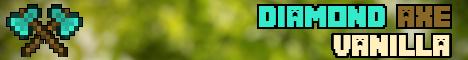 (Whitelisted) Diamond Axe Vanilla for Minecraft 1.17