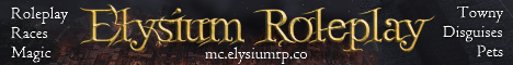 Elysium - Pure Roleplay with Magic, Races & Towns!