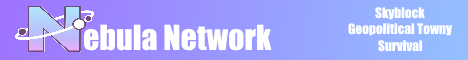 Nebula Network - Earth Towny, Skyblock, Survival and more!