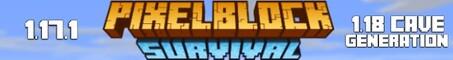 PixelBlock | 1.17 Survival | Keep Inventory | 1.18 Cave Generation